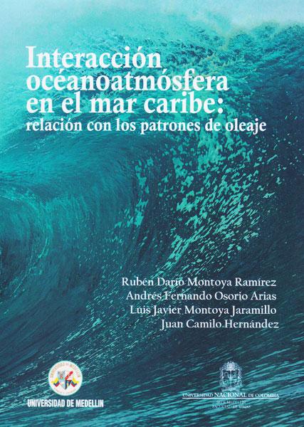 Interacción océanoatmósfera en el mar caribe: Relación con los patrones de oleaje