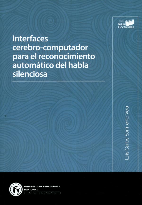 Interfaces cerebro-computadores para el reconocimiento automático del habla silenciosa