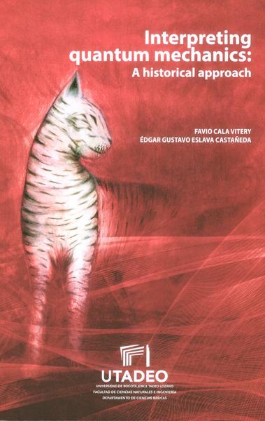 Interpreting quantum mechanics: a historical approoach