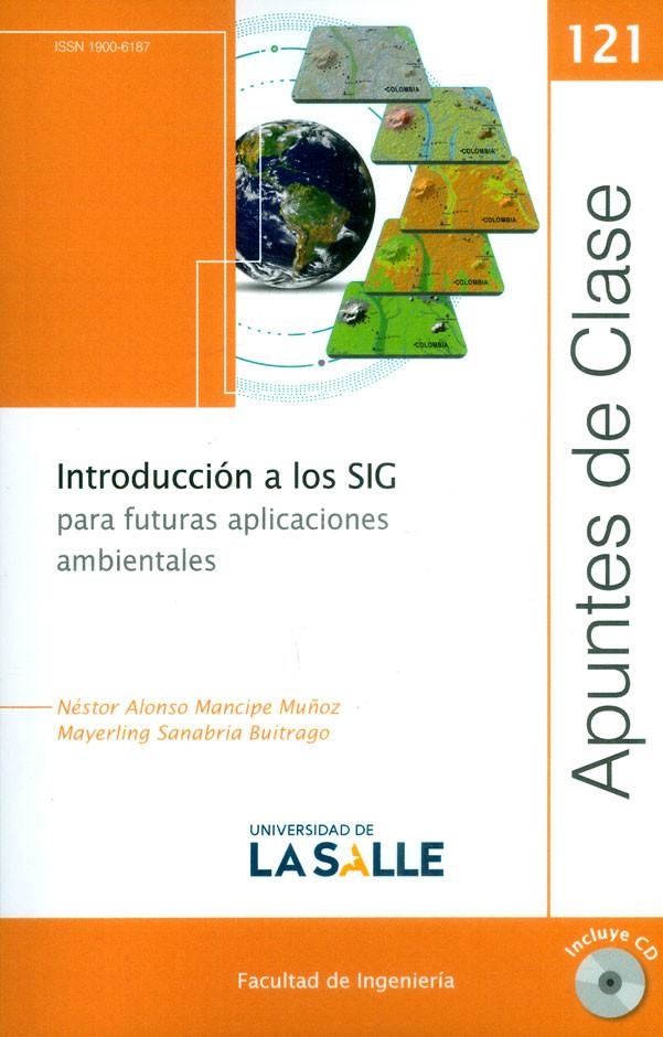 Introducción a los SIG para futuras aplicaciones ambientales