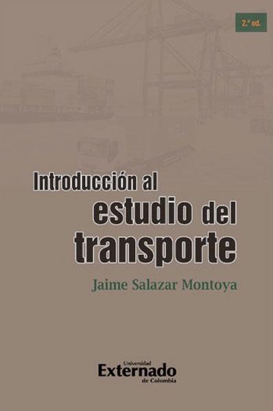 Introducción al estudio del transporte - 2da. Edición