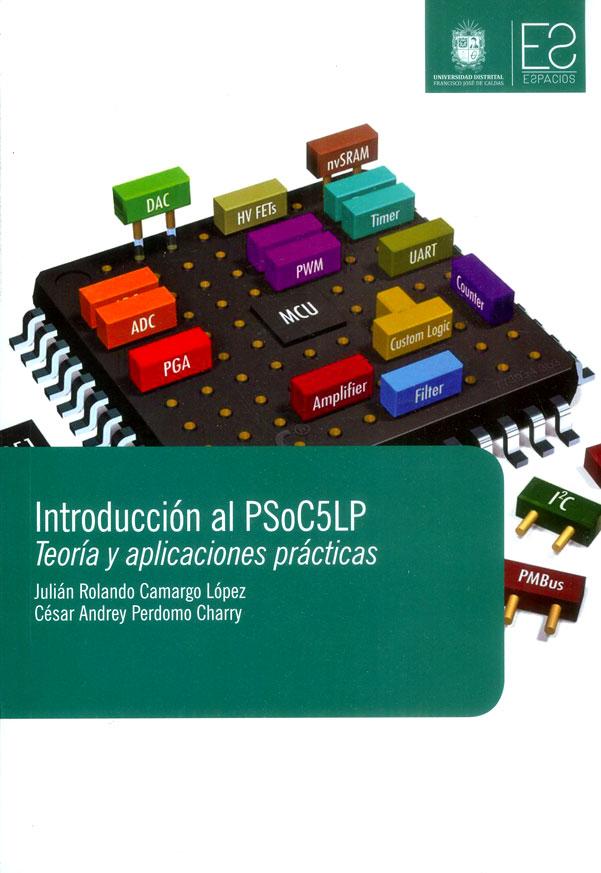 Introducción al PsoC5LP: Teoría y aplicaciones prácticas