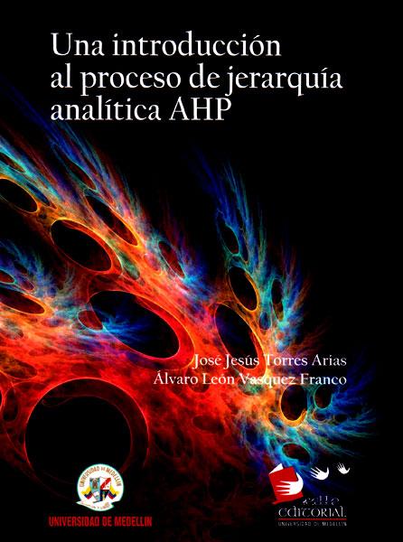 Una introducción al proceso de jerarquía analítica AHP