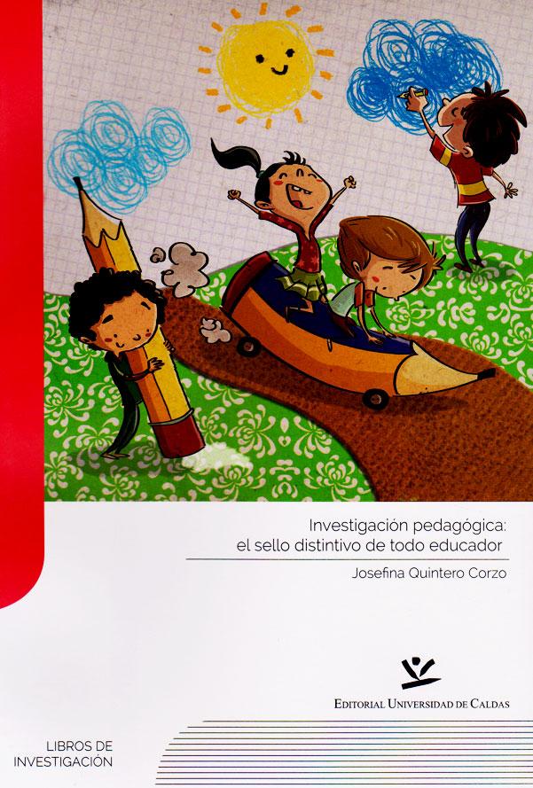 Investigación pedagógica: el sello distintivo de todo educador