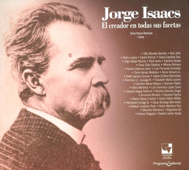 Jorge Isaacs: el creador en todas sus facetas
