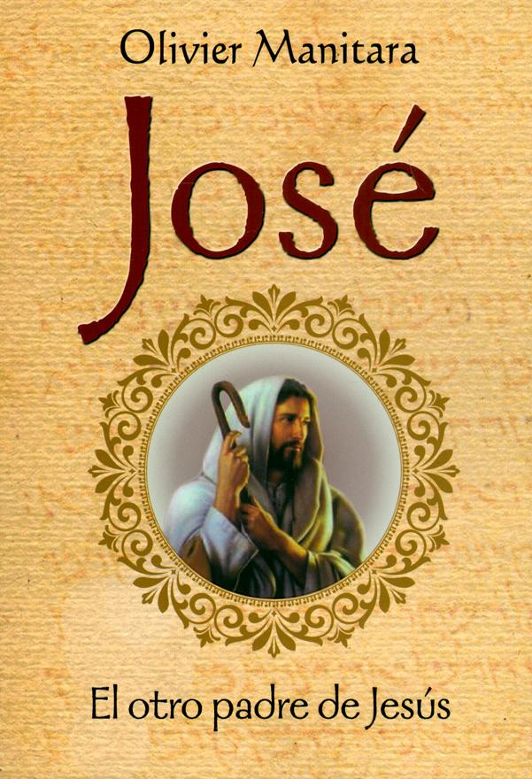 José. El otro padre de Jesús
