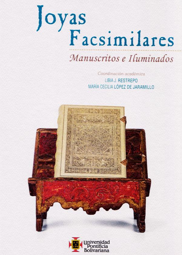 Joyas facsimilares: manuscritos e iluminados