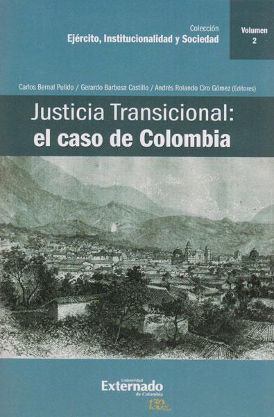 Justicia transicional: El caso de Colombia Vol.II
