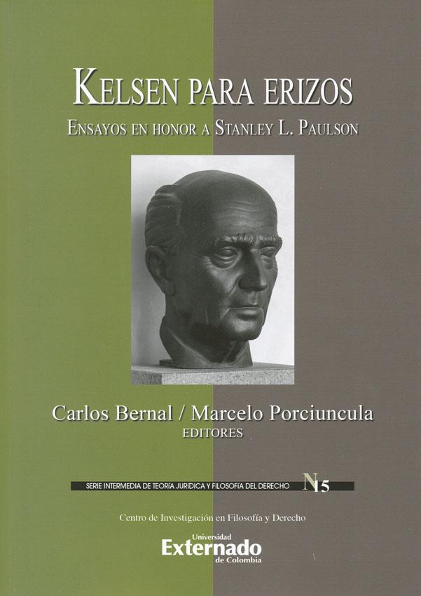Kelsen para erizos: ensayos en honor a Stanley L. Paulson