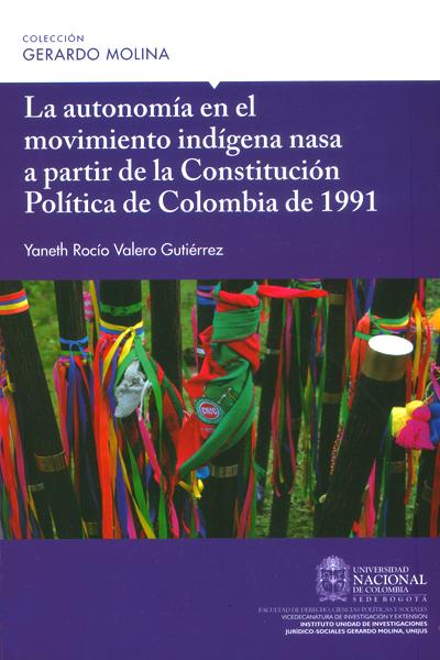 La autonomía en el movimiento indígena nasa a partir de la Constitución Política de Colombia de 1991