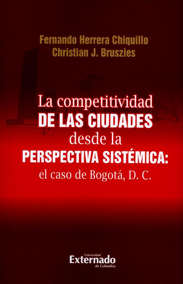 La competitividad de las ciudades desde la perspectiva sistémica: el caso de Bogotá, D.C.
