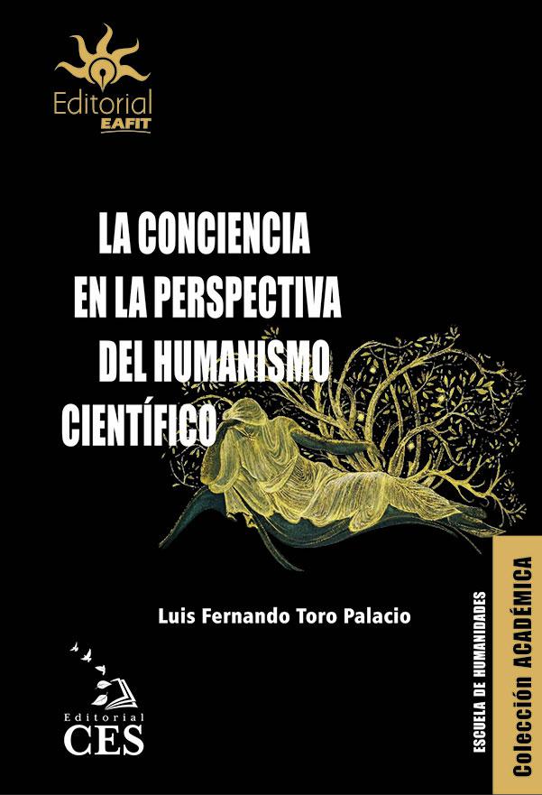 La conciencia en la perspectiva del humanismo científico