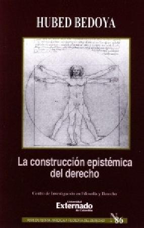 La construcción epistémica del derecho