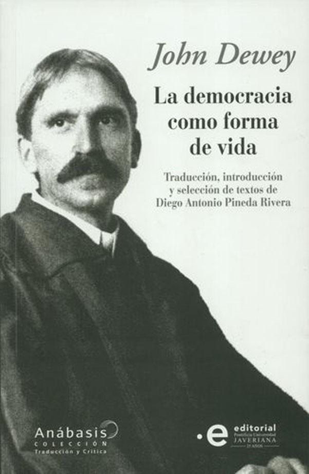 La democracia como forma de vida