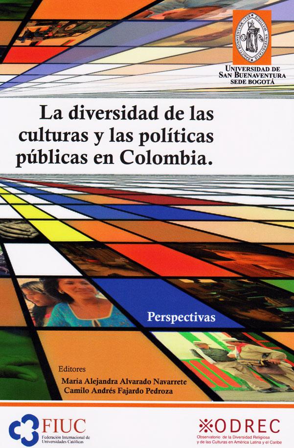 La diversidad de las culturas y las políticas públicas en Colombia: perspectivas