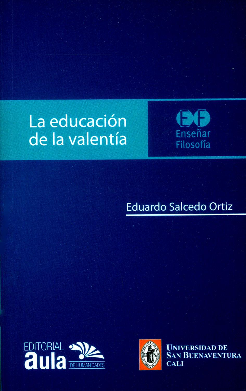 La educación de la valentía
