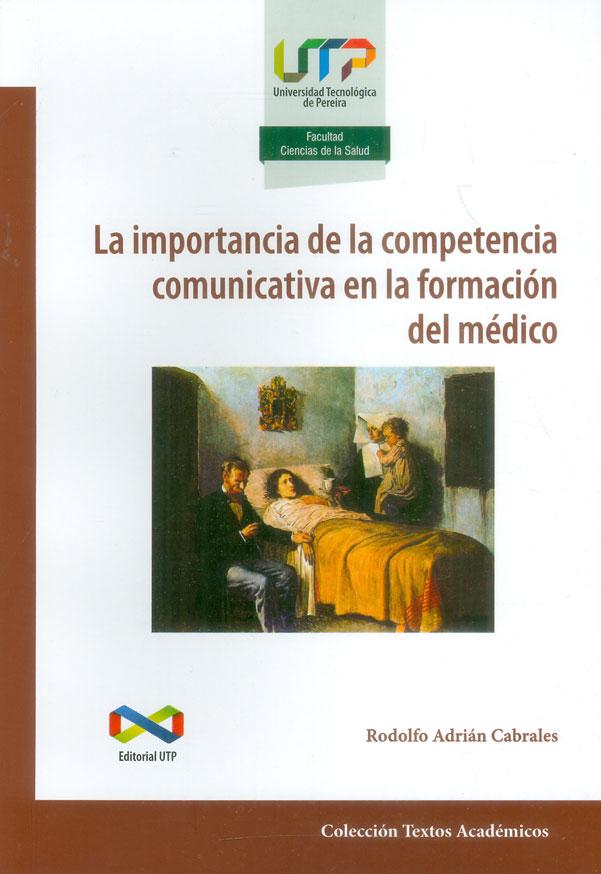 La importancia de la competencia comunicativa en la formación del médico