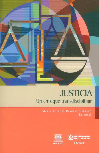 Justicia.Un enfoque transdisciplinar