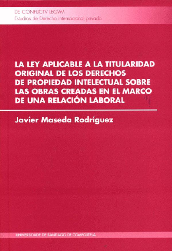 Libro Impreso La Ley Aplicable A La Titularidad Original De Los ...