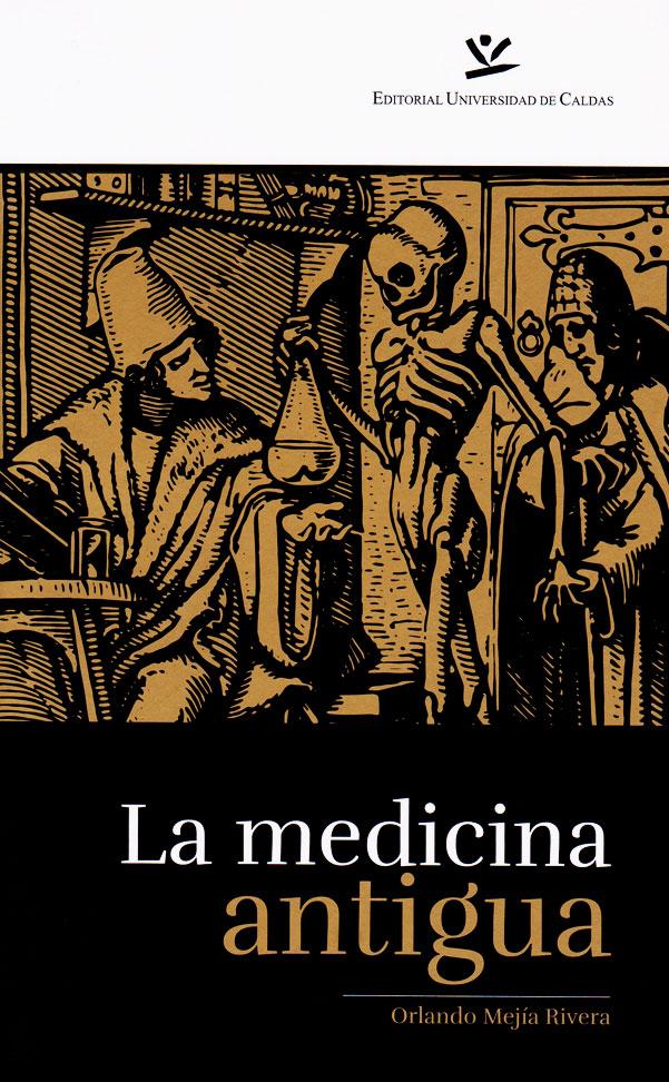 La medicina antigua: de Homero a la peste negra