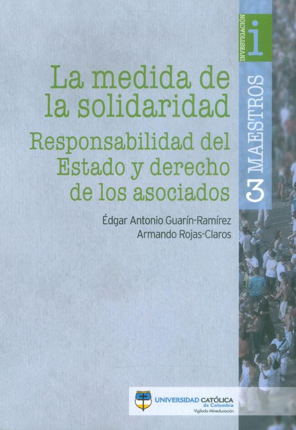 La medida de la solidaridad. Responsabilidad del estado y derecho de los asociados