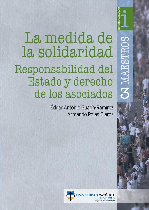 La medida de la solidaridad: Responsabilidad del Estado y derecho de los asociados
