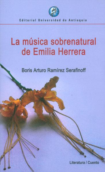 La música sobrenatural de Emilia Herrera