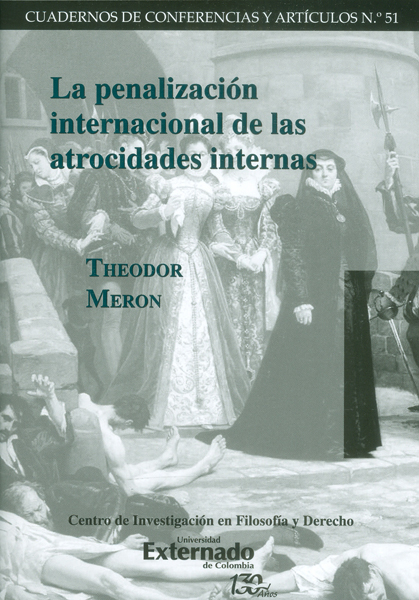 La penalización internacional de las atrocidades internas