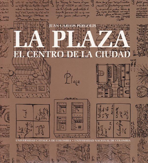 La plaza. El centro de la ciudad
