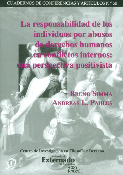 La responsabilidad de los individuos por abusos de derechos humanos en conflictos internos: una perspectiva positivista