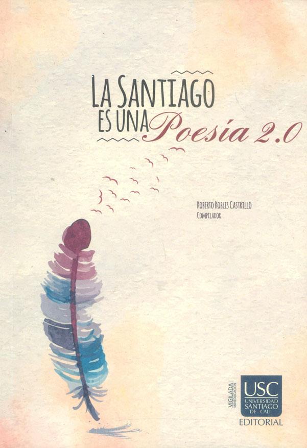 La Santiago es una poesía 2.0