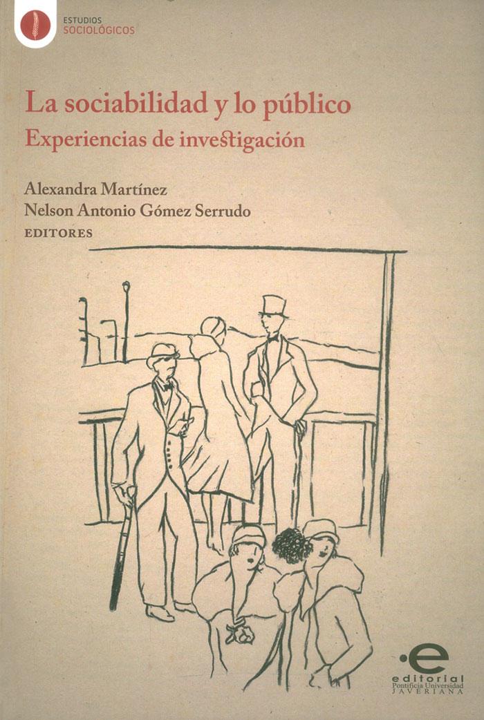 La sociabilidad y lo público: Experiencias de investigación
