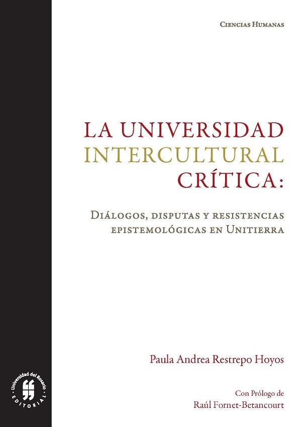 La universidad intercultural crítica: diálogos, disputas y resistencias epistemológicas en Unitierra