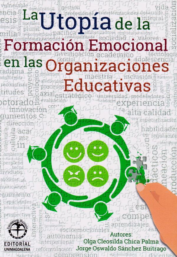 La utopía de la formación emocional en las organizaciones educativas