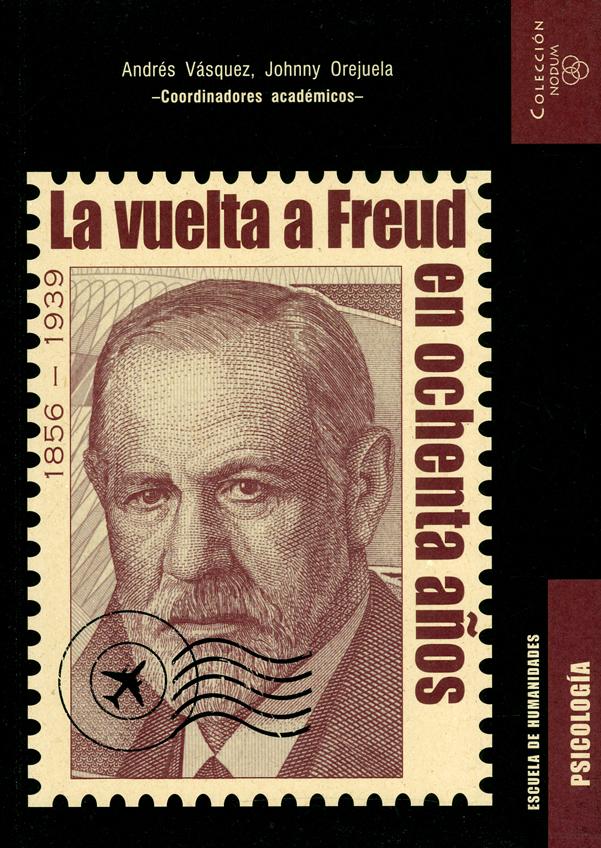 La vuelta a Freud en ochenta años 1856-1939