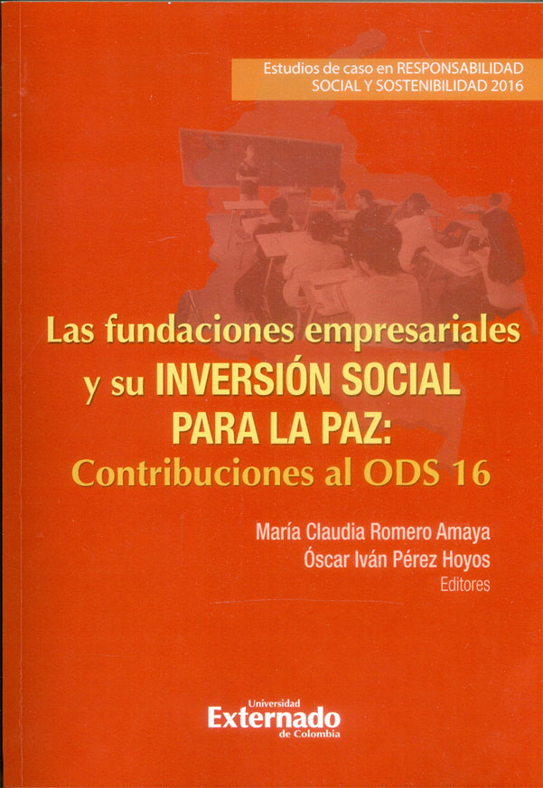 Las fundaciones empresariales y su inversión social para la paz: contribuciones al ODS 16