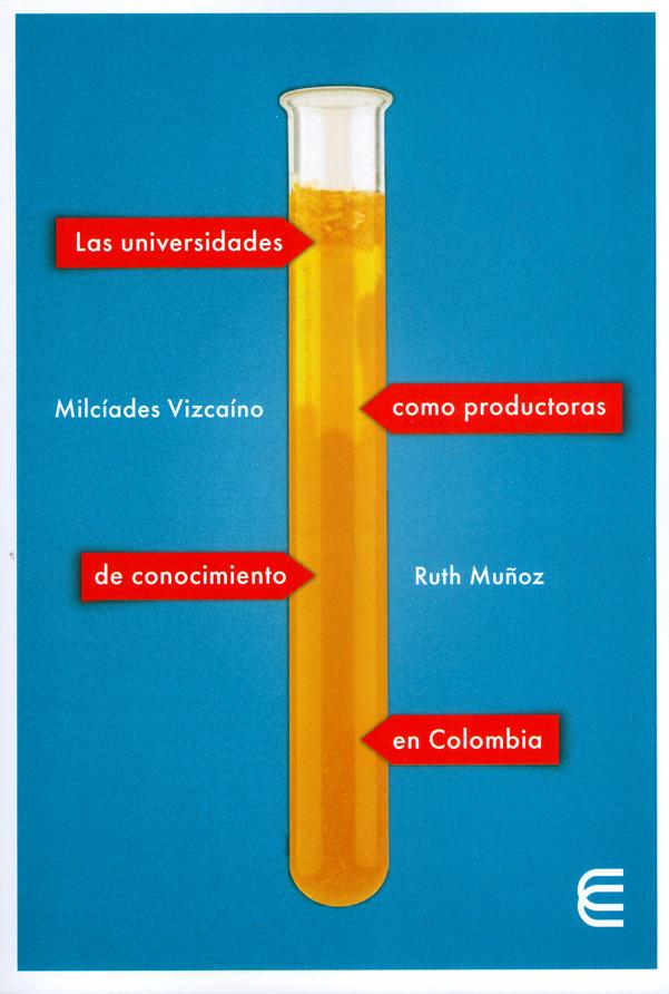 Las universidades como productoras de conocimiento en Colombia