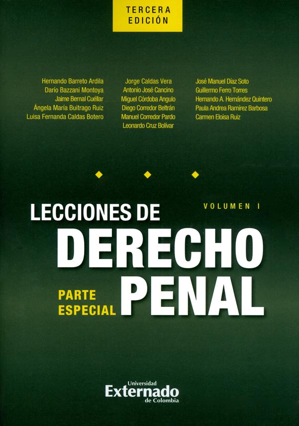 Lecciones de derecho penal: Parte especial. Volumen I. 3ª  Edición