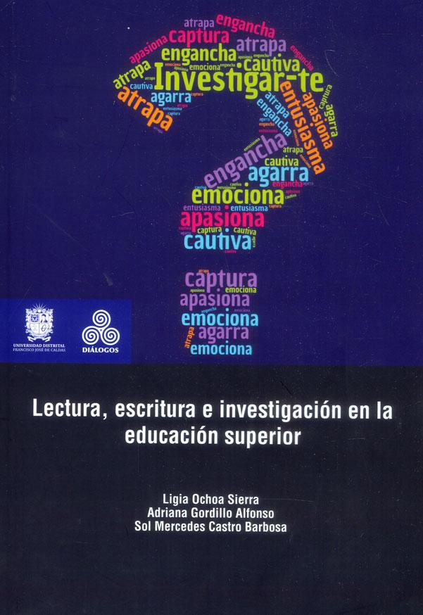 Lectura, escritura e investigación en la educación superior