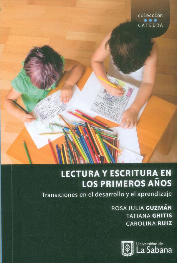 Lectura y escritura en los primeros años. Transiciones en el desarrollo y el aprendizaje