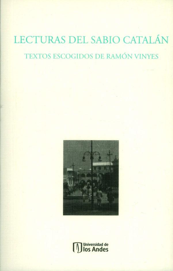 Lecturas del Sabio Catalán. Textos escogidos de Ramón Vinyes