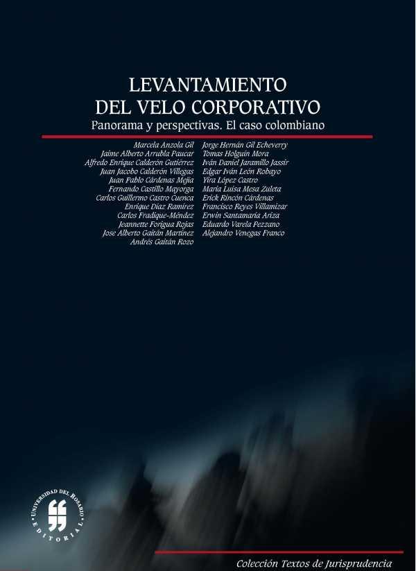 Levantamiento del velo corporativo panorama y perspectivas. El caso colombiano