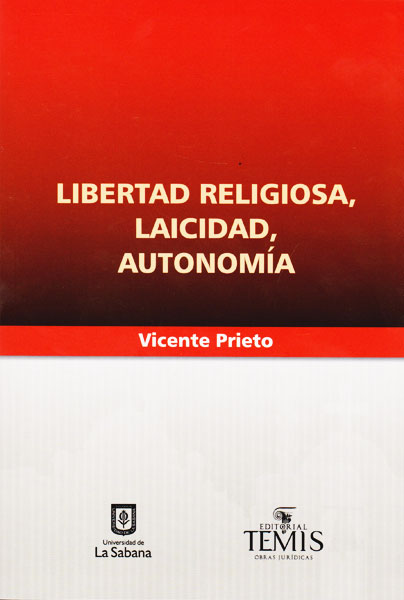 Libertad religiosa, laicidad, autonomia