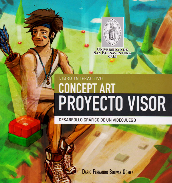 Libro Interactivo Concept Art: Proyecto Visor: desarrollo gráfico de un videojuego