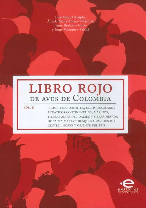 Libro rojo de aves de Colombia Vol.II
