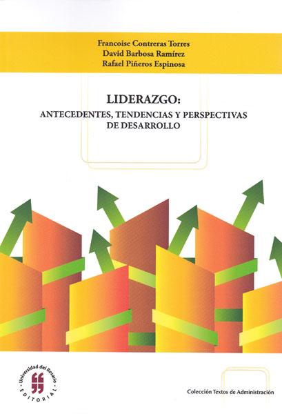 Liderazgo: antecedentes, tendencias y perspectivas de desarrollo