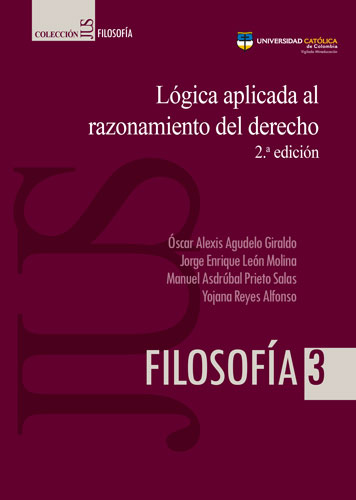 Lógica aplicada al razonamiento del derecho. 2ª edición