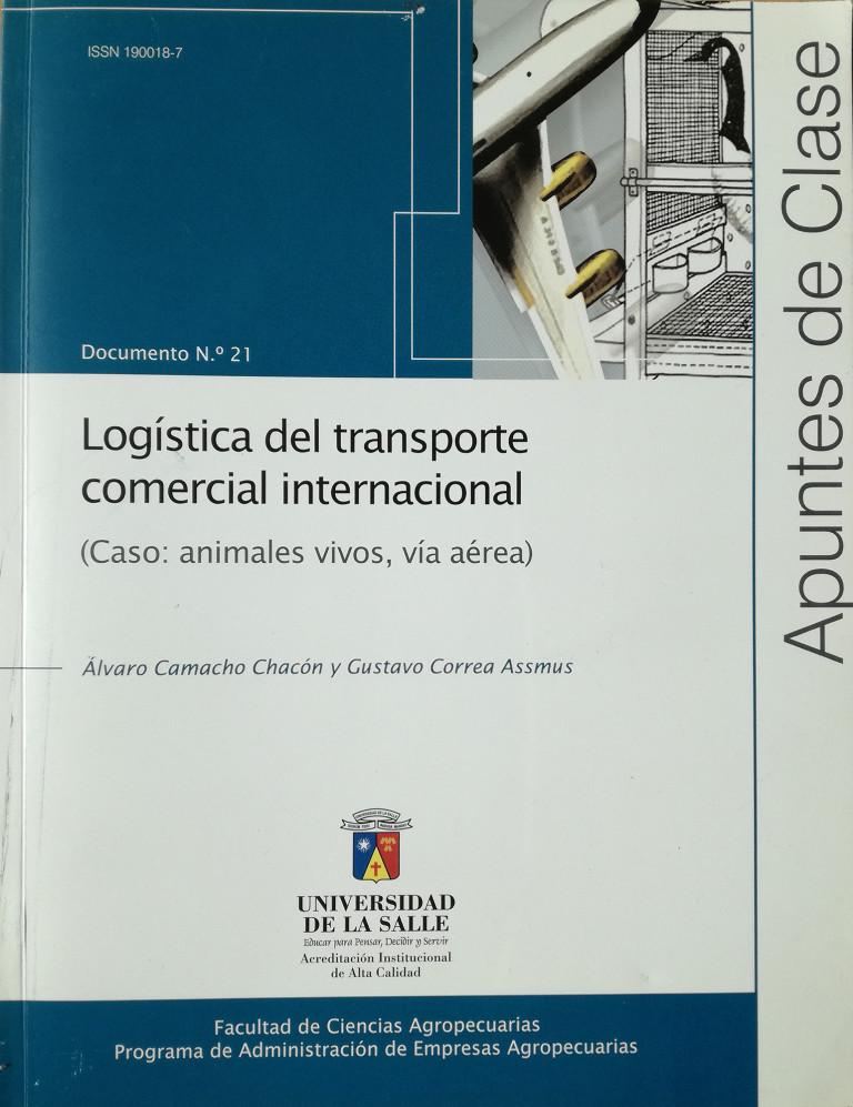Logística del transporte comercial internacional. Caso: animales vivos, vía aérea