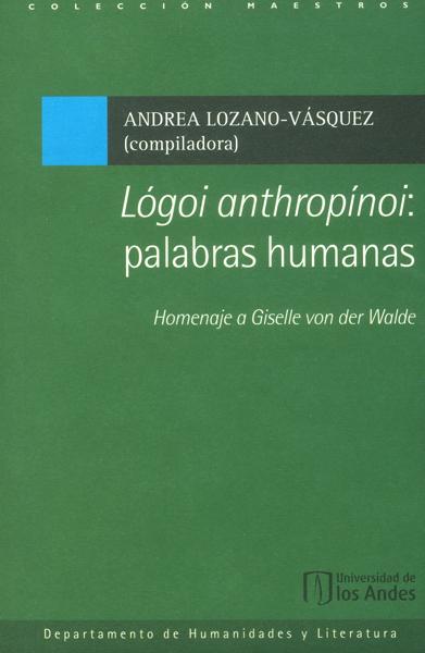 Lógoi anthropinoi: palabras humanas