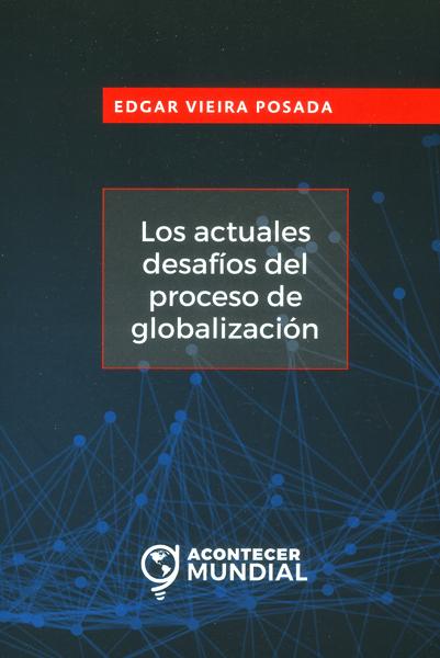 Los actuales desafíos del proceso de globalización